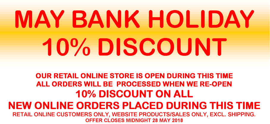 MAY HOLIDAY 10% DISCOUNT OFFER